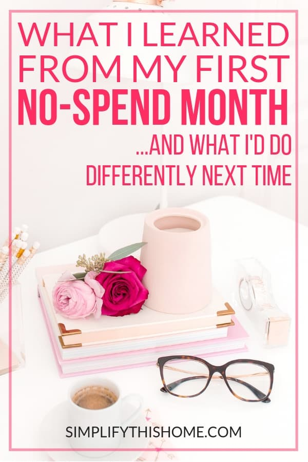 Here's everything I learned from my very first no-spend month! | spending freeze | no-spend challenge