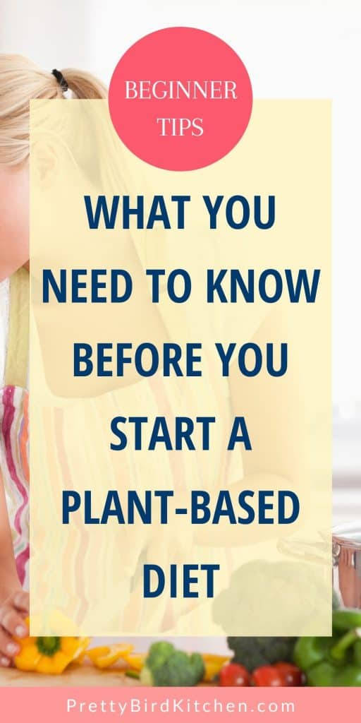 What you need to know before you start a plant-based diet