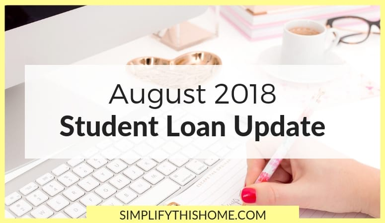 Student Loan Update: August 2018