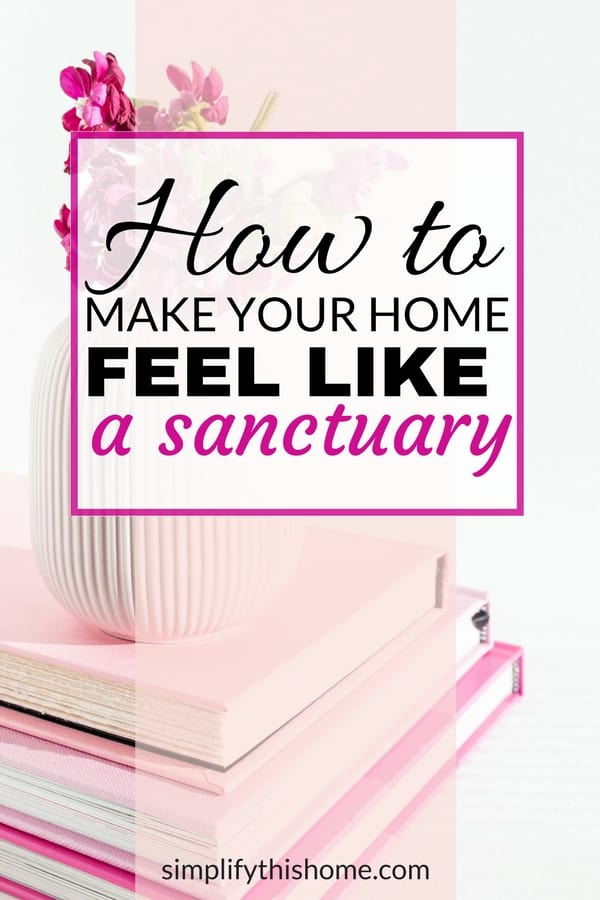 Make your home feel like a sanctuary with these homemaking tips! | homemaker tips