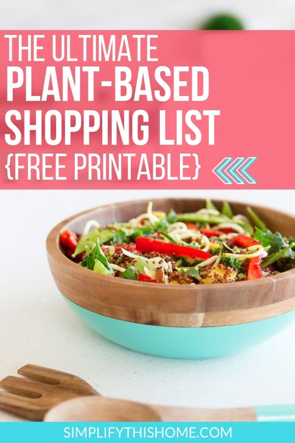 This plant-based shopping list has everything you need to get started with a plant-based diet! | plant-based grocery list